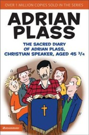 The Sacred Diary of Adrian Plass Aged 45 3/4