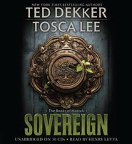 Sovereign, Books of Mortals Series #3, Unabridged Audiobook on CD   -              By: Ted Dekker, Tosca Lee