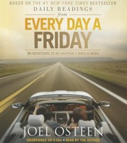 Daily Readings from Every Day a Friday: 90 Devotions to Be Happier 7 Days a Week, Audiobook CD  -     By: Joel Osteen