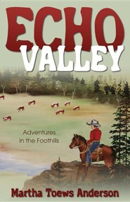 Echo Valley: Adventures in the Foothills