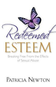 Redeemed Esteem, Breaking Free from the Effects of Sexual Abuse