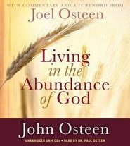 Living in the Abundance of God--Unabridged Audio CD