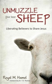 Unmuzzle Your Inner Sheep: Liberating Believers to Share Jesus