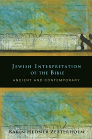 Jewish Interpretation of the Bible: Ancient and Contemporary  -     By: Karin Hedner Zetterholm