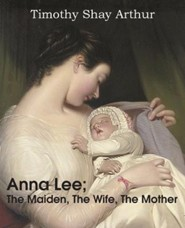 Anna Lee; The Maiden, the Wife, the Mother