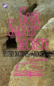 God's Sacred Secrets  -              By: T. Ernest Wilson