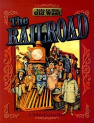 The Railroad  -     By: Bobbie Kalman