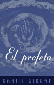El Profeta: (The Prophet-Spanish-Language Edition)