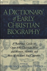 A Dictionary of Early Christian Biography
