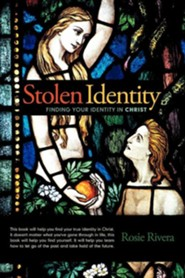 Stolen Identity: Finding Your Identity in Christ