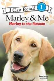 Marley & Me: Marley to the Rescue!  -     By: M.K. Gaudet
