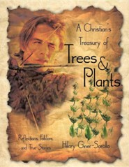 A Christian's Treasury of Trees & Plants