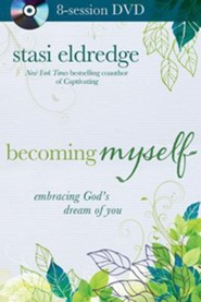 Becoming Myself 8 Session DVD  -     By: Stasi Eldredge