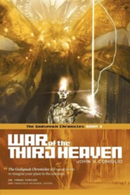 War of the Third Heaven: Book 3 of the Godspeak Chronicles