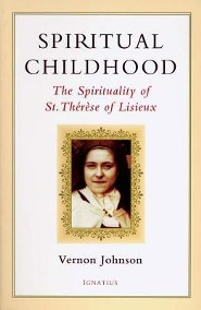 Spiritual Childhood: The Spirituality of St. Therese of Lisiseux, Edition 0003