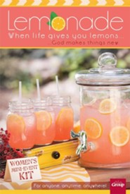 Lemonade: When Life Gives You Lemons . . . God Makes Things New! Women's Mini-Event Kit