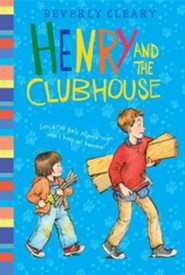 Henry and the Clubhouse  -     By: Beverly Cleary     Illustrated By: Louis Darling, Tracy Dockray