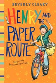 Henry and the Paper Route  -     By: Beverly Cleary     Illustrated By: Louis Darling, Tracy Dockray