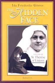 The Hidden Face: A Study of Therese of Lisieux