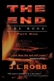 The End the Book: Part One  -     By: J.L. Robb