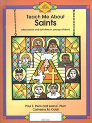 Teach Me about Saints: Discussions and Activities for Young Children