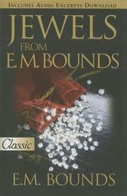 Jewels From E.M. Bounds   -     By: E.M. Bounds