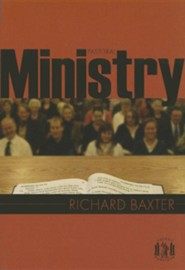 Pastoral Ministry    -     By: Richard Baxter