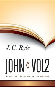 Expository Thoughts on John: Volume 2