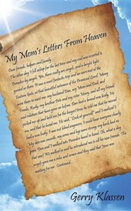 My Mom's Letters from Heaven