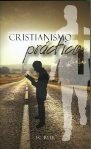 Christianismo Practico = Practical Christianity