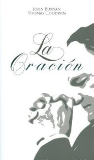 La Oracion: Prayer