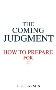 The Coming Judgment