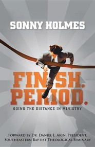Finish. Period.: Going the Distance in Ministry