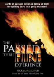 The Passed Thru Fire Experience: Guiding Boys into Godly Manhood on CD-ROM  -     By: Rick Bundschuh