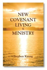 New Covenant Living and Ministry