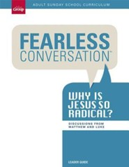 Fearless Conversation Adult Sunday School Curriculum, Q1 Leader Guide  -