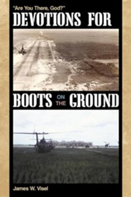 Devotions for Boots on the Ground: Are You There, God?