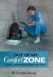 Out of My Comfort Zone: A Journey Into the Medical Mission Field of Haiti