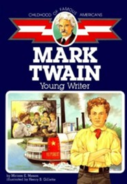 Cofa Mark Twain: Young Writer  -     By: Miriam E. Maon     Illustrated By: Henry S. Gillette