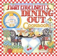 Mary Engelbreit's Dining Out CookbookUs Edition