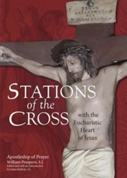 Stations of the Cross with the Eucharistic Heart of Jesus: Apostleship of Prayer
