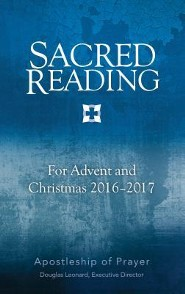 Sacred Reading for Advent and Christmas 2016-2017