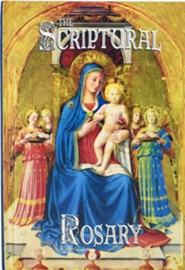 The Scriptural Rosary  -     Edited By: Victor Hoagland     By: Victor Hoagland(ED.) &  Blessed Fra Angelico(ILLUS)     Illustrated By: Blessed Fra Angelico