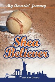 Shea Believer: My Amazin' Journey