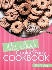 Mrs. Lang's Cookie Party Cookbook