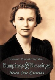 Bumpings and Blessings: Granny's Remembering Book