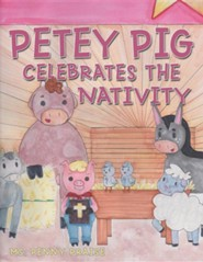 Petey Pig Celebrates the Nativity