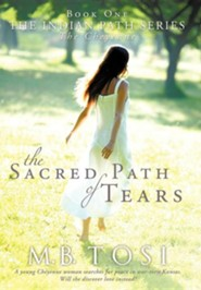 The Sacred Path of Tears