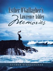 Esther O'Gallagher's Lawrence Ashley Memories