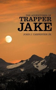 The Adventures of Trapper Jake